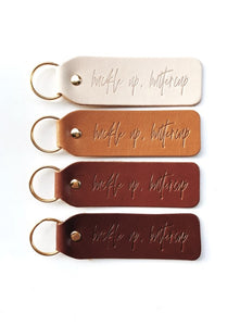 Buckle up, Buttercup / Hand Stamped Leather Keychain