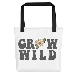 Grow Wild Tote bag