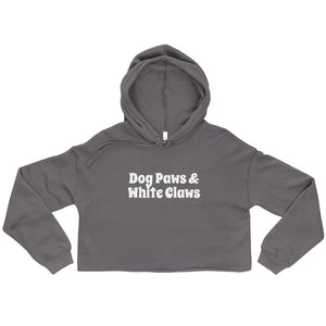 Dog Paws and White Claws Crop Hoodie