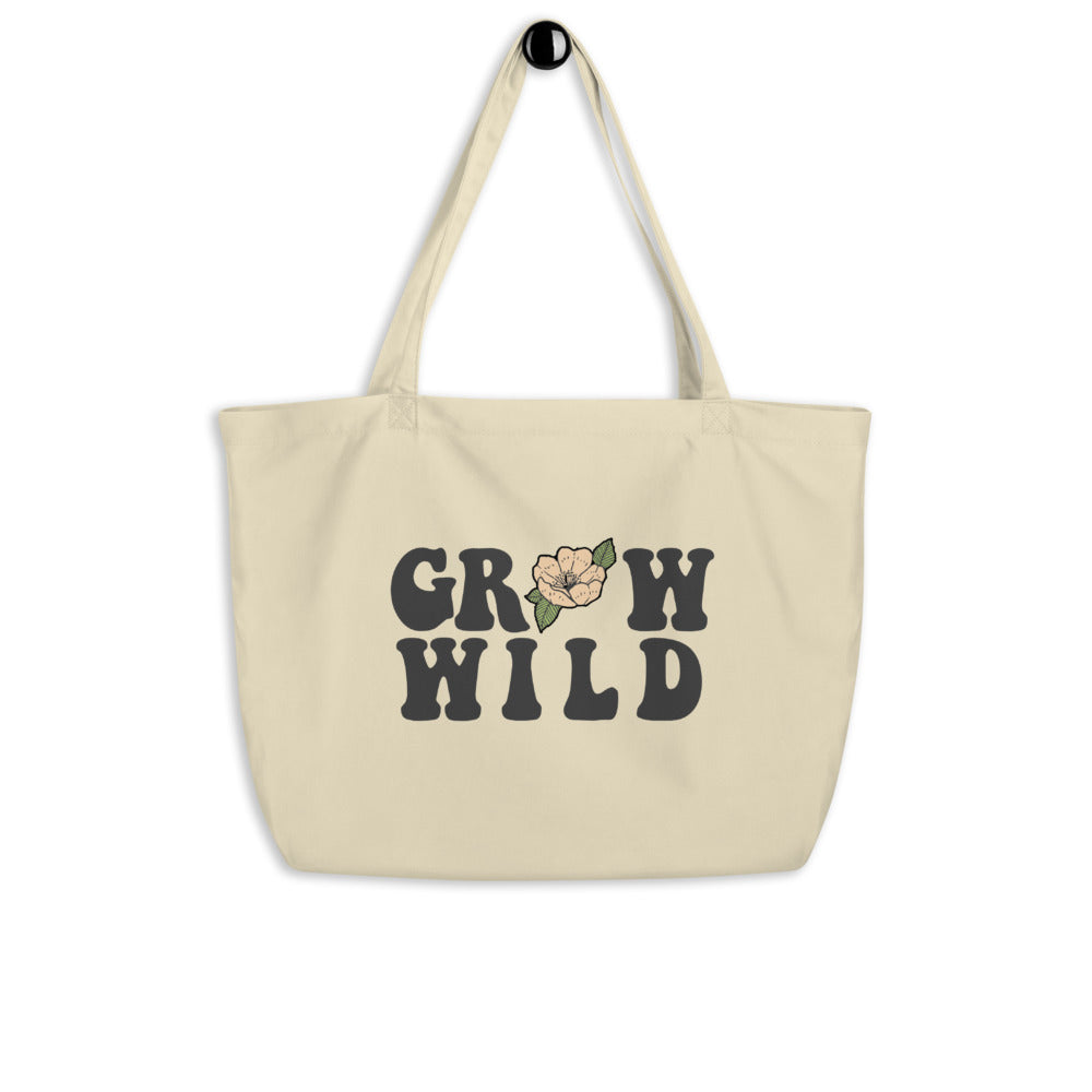 Grow Wild Organic Tote Bag