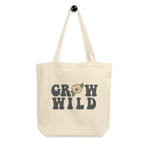 Grow Wild Eco Tote Bag