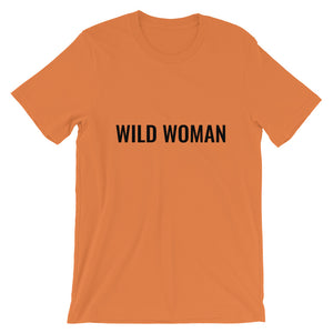 Wild Woman Short-Sleeve Unisex T-Shirt