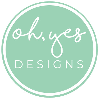 Oh, Yes! Designs