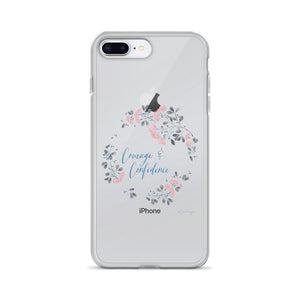Courage & Confidence iPhone Case | Inspiration on Your Phone Exclusive to Oh, Yes! Designs iPhone 7 Plus/8 Plus