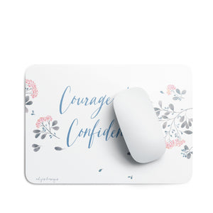 Courage & Confidence | Mouse Pad Exclusive to Oh, Yes! Designs Rectangular
