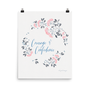 Courage & Confidence Printable | Inspiration All Around You Exclusive to Oh, Yes! Designs
