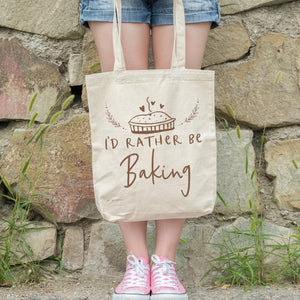 I'd Rather Be Baking | Tote bag Exclusive to Oh, Yes! Designs