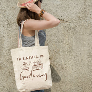 I'd Rather Be Gardening | Tote bag Exclusive to Oh, Yes! Designs