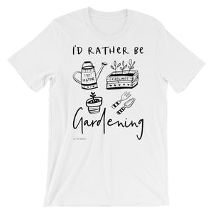 I'd Rather Be Gardening | Unisex T-Shirt Exclusive to Oh, Yes! Designs White M