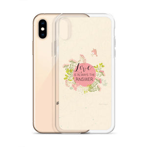 Love Is Always the Answer iPhone Case | Encouraging Words Exclusive to Oh, Yes! Designs