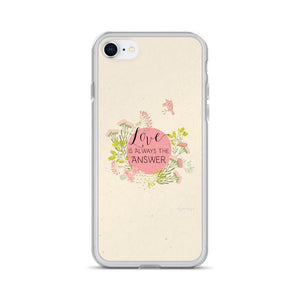 Love Is Always the Answer iPhone Case | Encouraging Words Exclusive to Oh, Yes! Designs iPhone 7/8