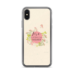 Love Is Always the Answer iPhone Case | Encouraging Words Exclusive to Oh, Yes! Designs iPhone X/XS