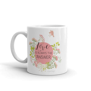 Love Is the Answer Mug | Encouraging Words Exclusive to Oh, Yes! Designs