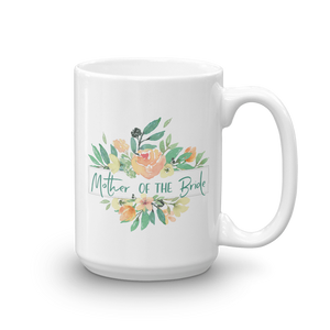 Mug for Mother of Bride | Italian Garden Exclusive to Oh, Yes! Designs 15oz