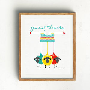 Printable Wall Art for Knitters | Game of Threads Exclusive to Oh, Yes! Designs
