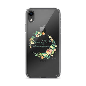 Wealth & Abundance Clear iPhone Case | A Mantra for Your Phone Exclusive to Oh, Yes! Designs iPhone XR