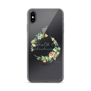 Wealth & Abundance Clear iPhone Case | A Mantra for Your Phone Exclusive to Oh, Yes! Designs iPhone XS Max