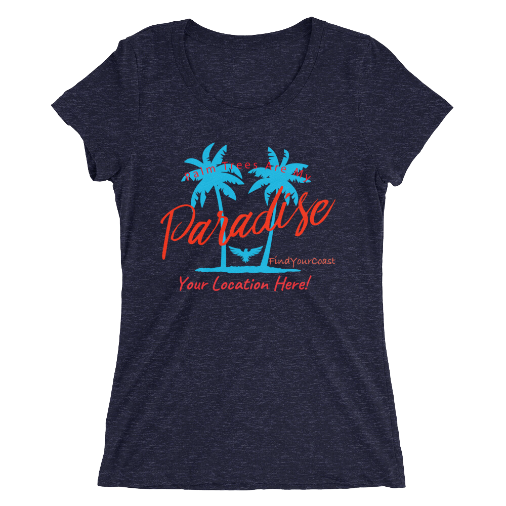 Women's Palm Trees Are My Paradise Customizable Triblend (Personalize This!) - Miraposa