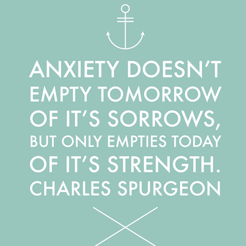 Quote about anxiety and worry