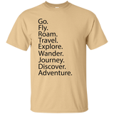 Go. Fly. Roam. T-Shirt