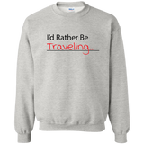 I'd Rather Be Traveling Crewneck Sweatshirt - Pen & Passport