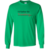 I'd Rather Be Traveling Long Sleeve T-Shirt