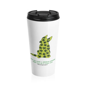 Print on Demand - Lucky GSD Stainless Steel Travel Mug