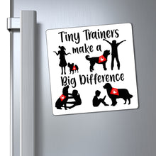 Print on Demand - Tiny Trainer Magnet