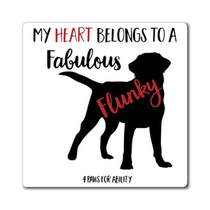 Print on Demand - Lab Fabulous Flunky Magnet