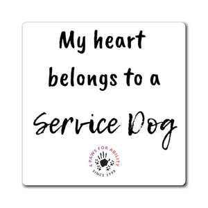 Print on Demand - My Heart Belongs to a Service Dog Magnet