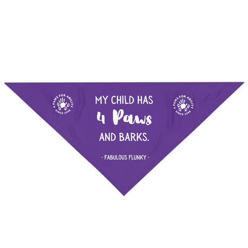 Print on Demand - My Child has 4 Paws and Barks Bandana