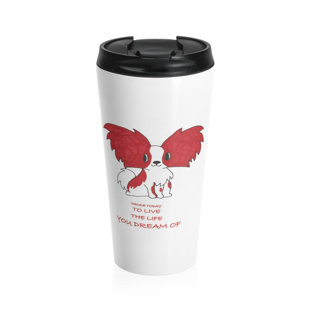 Print on Demand - Dream Stainless Steel Travel Mug