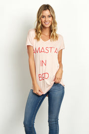 "Light Pink ""Namast'ay In Bed"" Graphic Top"