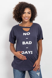 "Navy Blue ""No Bad Days"" Graphic Cutout Maternity Top"