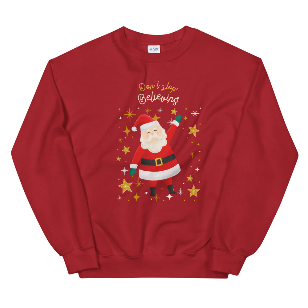 Don't Stop Believing Sweatshirt - Tee Gurls