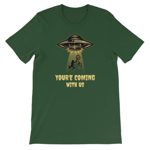 You're Coming With Us T-Shirt - Tee Gurls