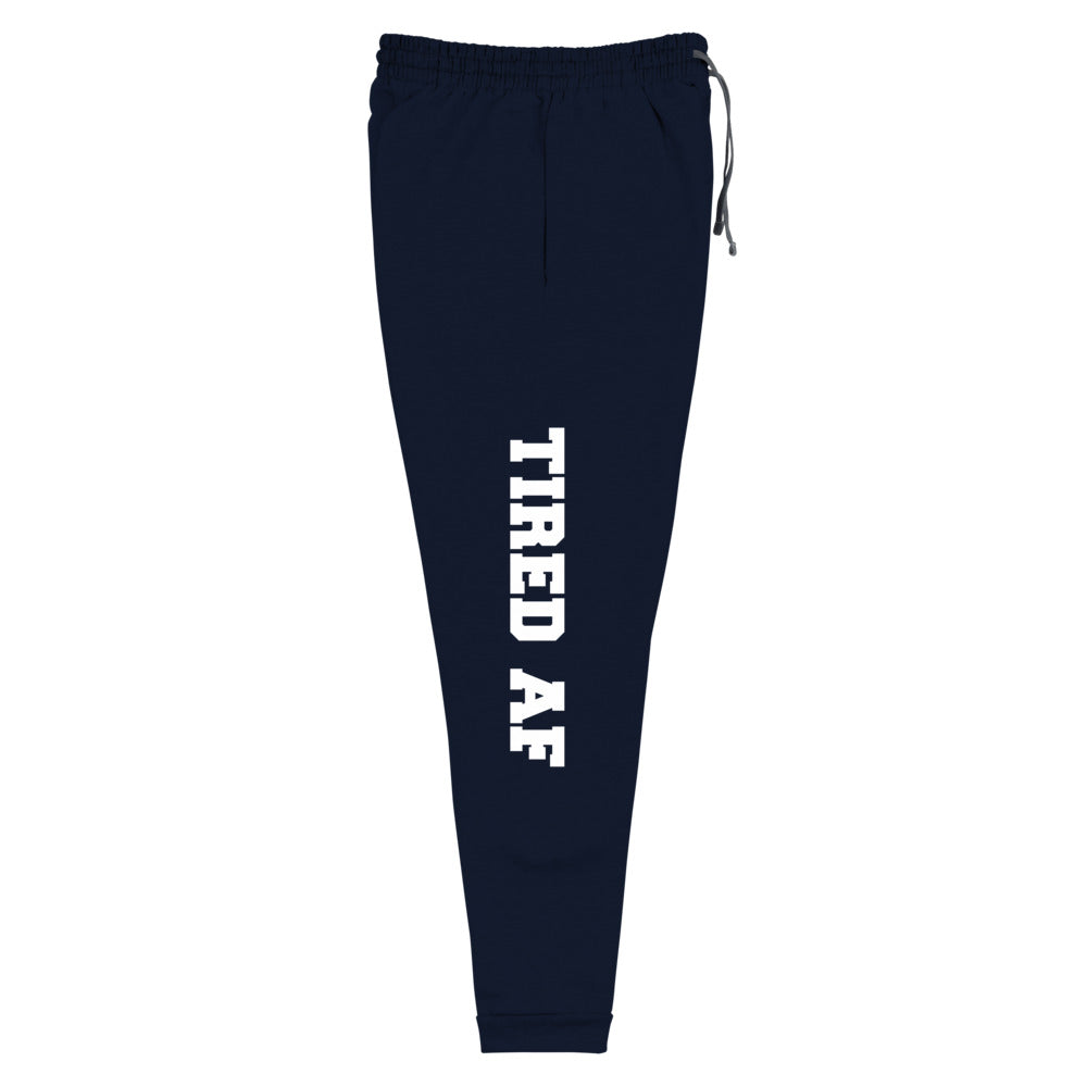 Tired AF Sweatpants - Tee Gurls