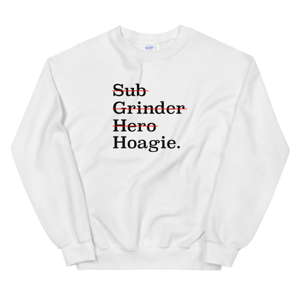 It's Hoagie Sweatshirt - Tee Gurls