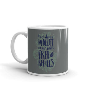 A Wish For My Wallet Mug - Tee Gurls