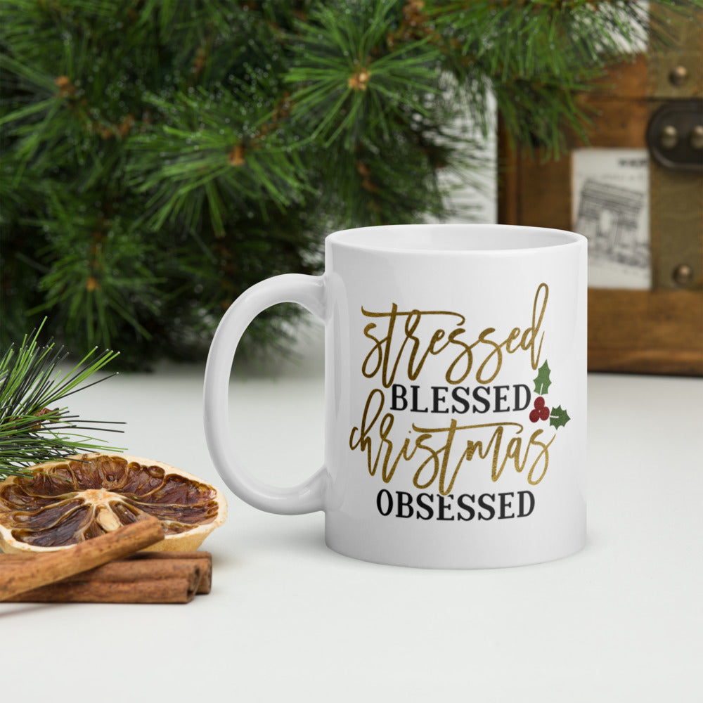 Stressed, Blessed, and Christmas Obsessed Mug