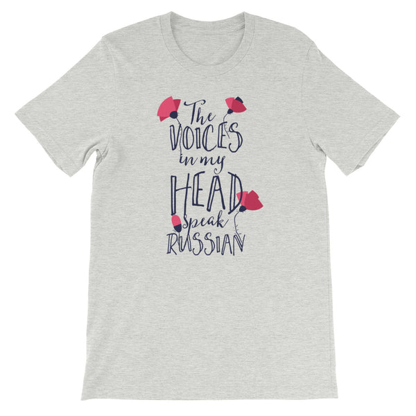 The Voices Are Russian T-Shirt - Tee Gurls