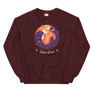 Far Out Sweatshirt - Tee Gurls
