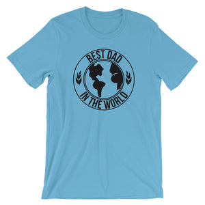 Best Dad In The World T-Shirt - Tee Gurls
