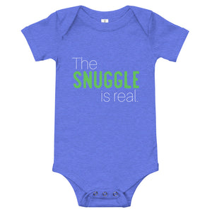 The Snuggle Is Real Baby One Piece - Tee Gurls
