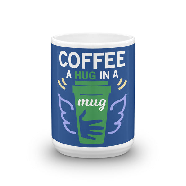 Hug In A Mug - Tee Gurls