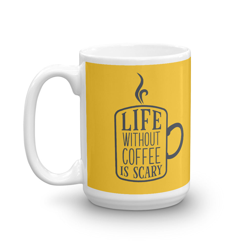 Life Without Coffee Is Scary Mug - Tee Gurls