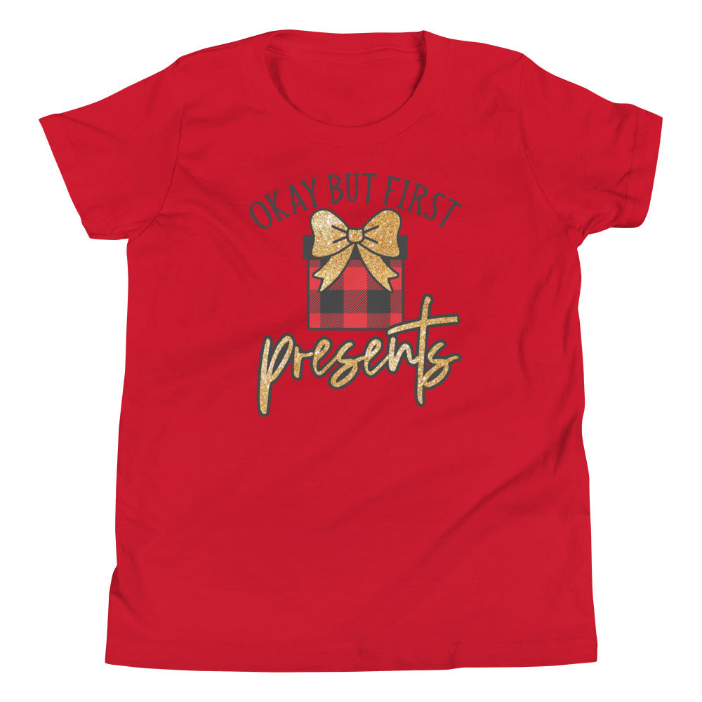Ok But First Presents Youth T-Shirt