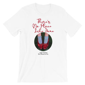 No Place Like Home T-Shirt - Tee Gurls
