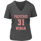 Proverbs 31 Woman V-Neck - Pretty Praise