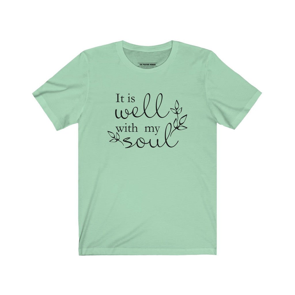 It Is Well With My Soul Short Sleeve Tee